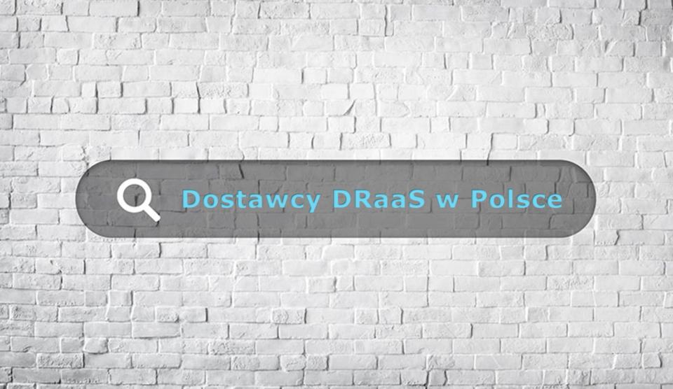 Lista dostawców DRaaS